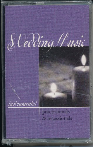 Wedding Music: Processionals & Recessionals by Word Music