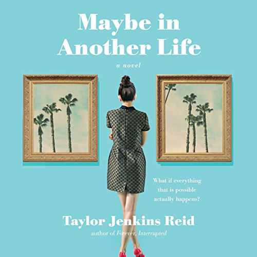 Maybe in Another Life Audiobook [Free Download by Trial] thumbnail