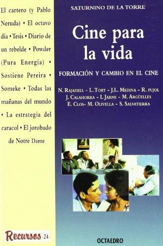 Descargar Libro Cine Para La Vida: Formación Y Cambio En El Cine De Saturnino De Saturnino De La Torre De La Torre