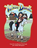 Yankee Doodle (Spanish Version) Lap Book (Literacy, Language, & Learning) (Spanish Edition) (Literacy, Language, and Learning)