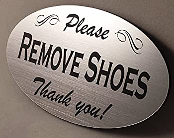 Please Remove Shoes Sign - Laser Engraved Signage Material - Silver or Choose Color