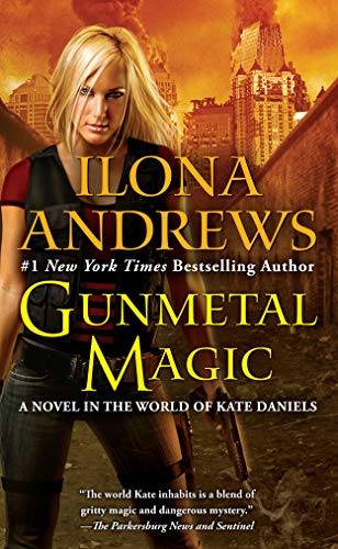Gunmetal Magic: A Novel in the World of Kate Daniels Contemporary Mission Style Queen