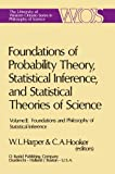 Foundations and Philosophy of Statistical Inference, , 9027706190