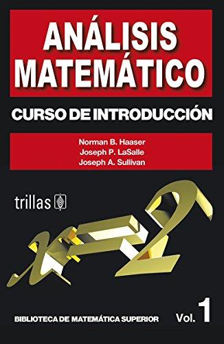 Analisis Matematico 1 Curso De Introduccion