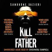 Kill the Father   Sandrone Dazieri