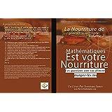 La nourriture de La Ligne droite de la Géométrie 2: Mathematiques est votre Nourriture (French Edition)