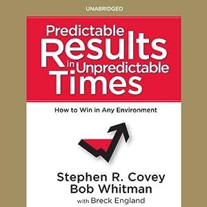 Predictable Results in Unpredictable Times Audiobook