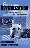 img - for Economic Revitalization: Cases and Strategies for City and Suburb by Joan Fitzgerald (2002-03-19) book / textbook / text book