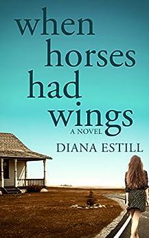 When Horses Had Wings by [Estill, Diana]