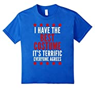I Have The Best Costume T-Shirt Funny Trump Halloween Tee