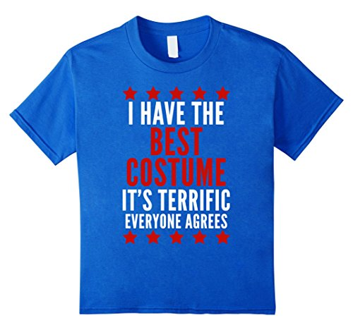 Best Friend Costume Ideas (unisex-child I Have The Best Costume T-Shirt Funny Trump Halloween Tee 4 Royal Blue)