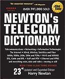 Newton's Telecom Dictionary, Harry Newton, 0979387302