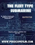The Silent Service in World War II: The Fleet Type Submarine