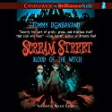 Scream Street: Blood of the Witch, Book 2 Audiobook by Tommy Donbavand Narrated by MacLeod Andrews