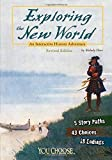 Exploring the New World: An Interactive History Adventure (You Choose: History)