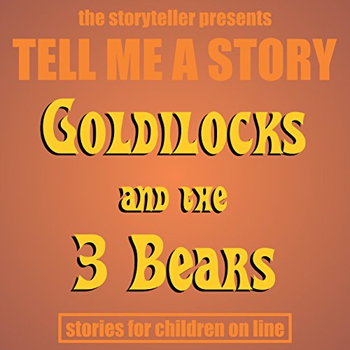 Tell Me a Story: Goldilocks & The Three Bears for $<!--$5.99-->