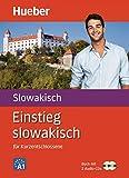 Einstieg slowakisch: für Kurzentschlossene / Paket: Buch + 2 Audio-CDs