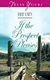 If the Prospect Pleases by Sally Laity front cover