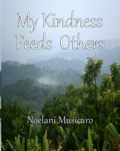 Download My Kindness Feeds Others PDF