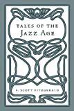 Tales of the Jazz Age, F. Scott Fitzgerald, 1603550992
