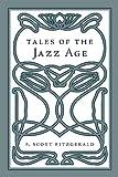 Tales of the Jazz Age, F. Scott Fitzgerald, 1603550992