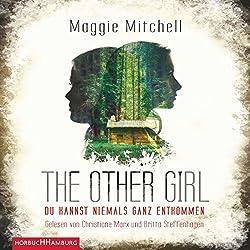 The other Girl: Du kannst niemals ganz entkommen