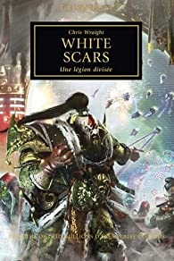 The Horus Heresy, Tome 28 : White Scars, une légion divisée par Chris Wraight