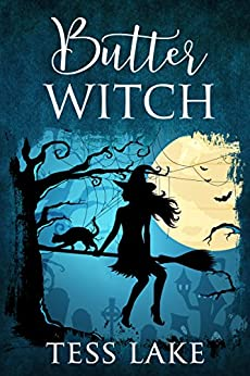 Butter Witch (Torrent Witches Cozy Mysteries Book 1) by [Lake, Tess]