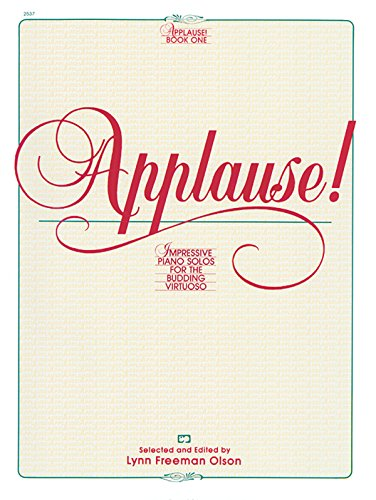 Applause Sheet Music - Applause!, Bk 1: Impressive Piano Solos for the Budding Virtuoso (Alfred Masterwork Editions)