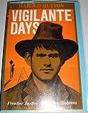 Vigilante Days, Harold Hutton, 0804007381