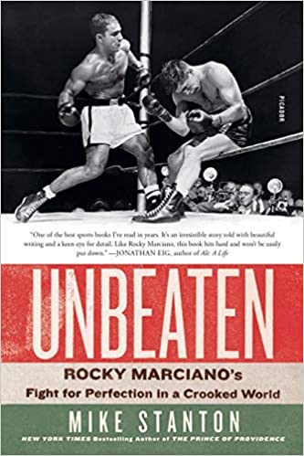 Amazon.com: Unbeaten: Rocky Marciano's Fight for Perfection in a Crooked  World: 9781250210876: Stanton, Mike: Books