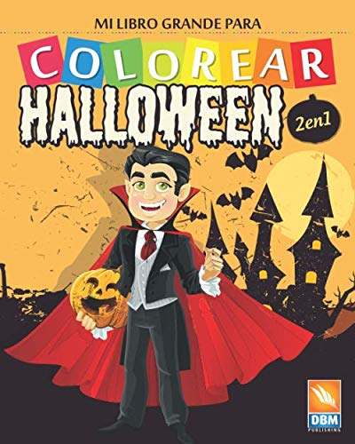 Mi libro grande para Colorear - Halloween - 2 en 1: Libro para colorear para niños - 54 dibujos - 2 libros en 1 (Spanish Edition)