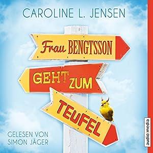 Frau Bengtsson geht zum Teufel Audiobook