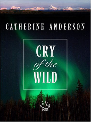 Cry of the Wild (Thorndike Press Large Print Core Series)