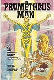 The Prometheus Man, Ray F. Nelson, 0898651921