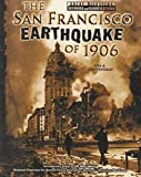 San Francisco Earthquake of 1906, Lisa Chippendale, 0791052702