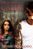 Out From Under (Demon's Bastards MC Companion Novel): Rough Riders MC Series (Book 0.0) (The Lovers Duet 1)