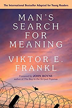 Man's Search for Meaning: A Young Adult Edition 0807067997 Book Cover