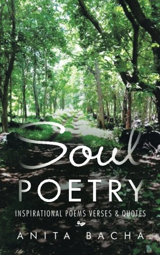 Soul Poetry: Inspirational Poems Verses & Quotes PDF
