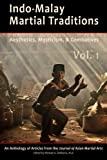 img - for Indo-Malay Martial Traditions Vol. 1 book / textbook / text book