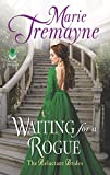 Waiting for a Rogue: The Reluctant Brides