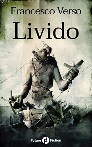 Livido (Future Fiction Vol. 69) (Italian Edition)