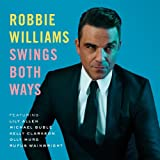 Robbie Williams: Swings Both Ways (Standard Version)