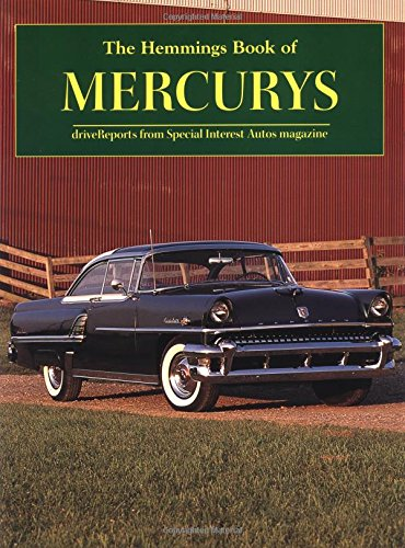 The Hemming's Book of Mercurys: Drive Reports from Special Interest Autos Magazine (Hemmings Motor News Collector-Car Books)