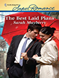 The Best Laid Plans (Harlequin Superromance)