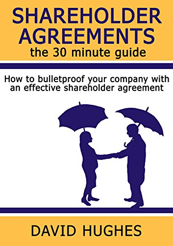 Shareholder Agreements The  Minute Guide How To Bulletproof Your