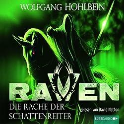 Die Rache der Schattenreiter (Raven 3)