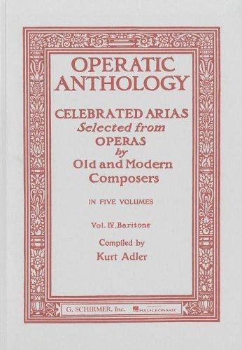 Operatic Anthology - Volume 4: Baritone And Piano