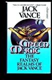 Green Magic, Jack Vance, 0812557026