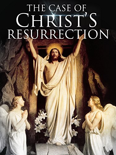 the-case-for-christs-resurrection